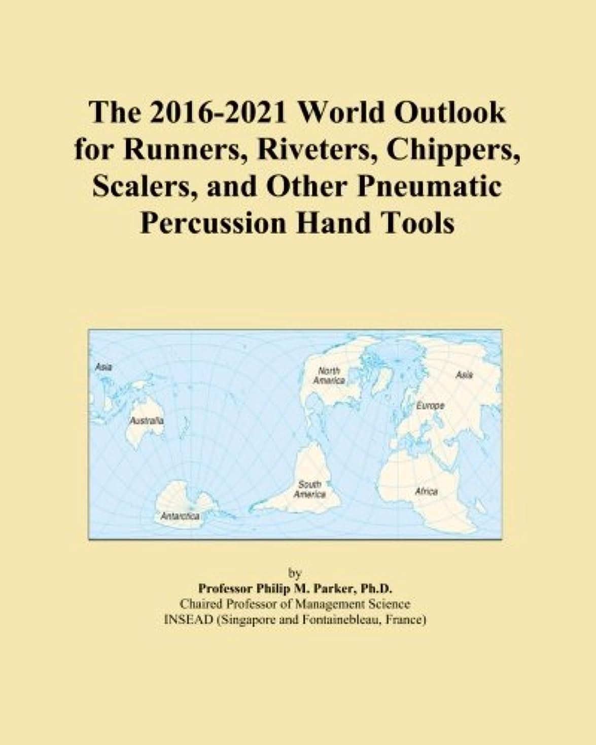 階層デコードする有益The 2016-2021 World Outlook for Runners, Riveters, Chippers, Scalers, and Other Pneumatic Percussion Hand Tools