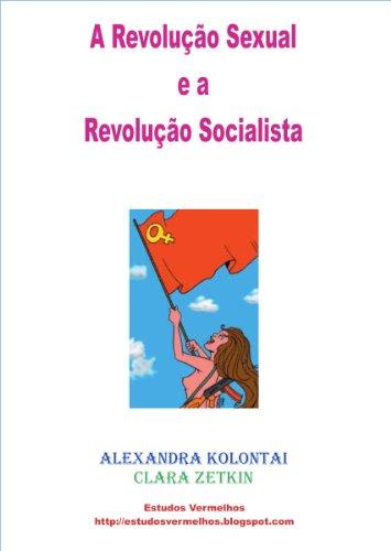 A Revolução Sexual e a Revolução Socialista