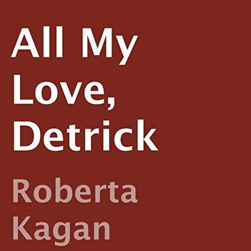 All My Love, Detrick audiobook cover art