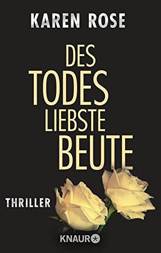 Des Todes liebste Beute: Thriller (Die Chicago-Reihe 3)