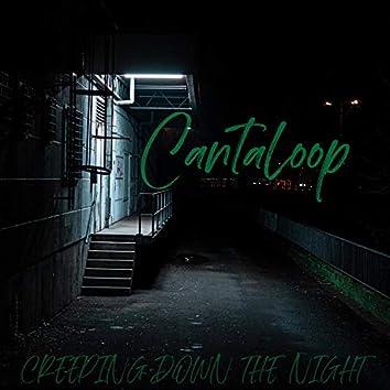Creeping Down the Night