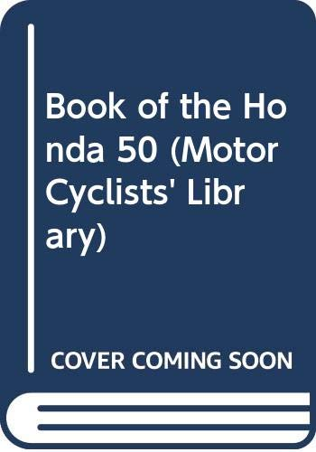 Book of the Honda 50 (Motor Cyclists