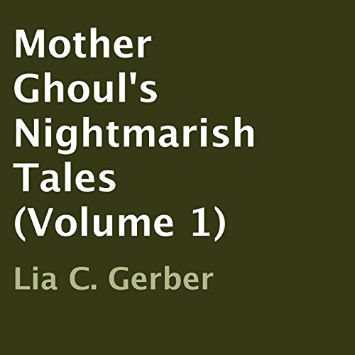 Mother Ghoul's Nightmarish Tales, Volume 1 cover art