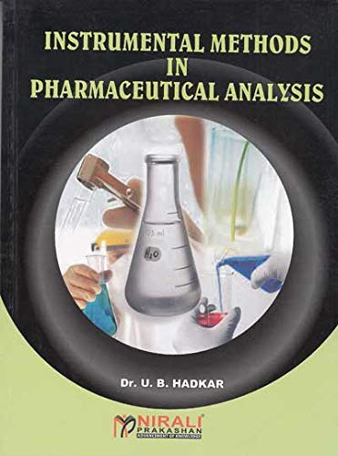Fourth edition Instrumentals Methods In Pharmaceutical Analysis