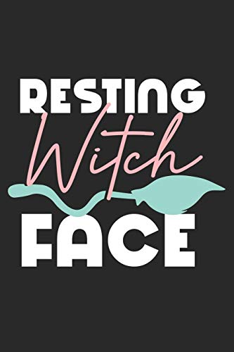 Resting Witch Face: Halloween blank journal pages for all horror fans | 120 pages for vampires, ghouls, witches and zombies | 6x9