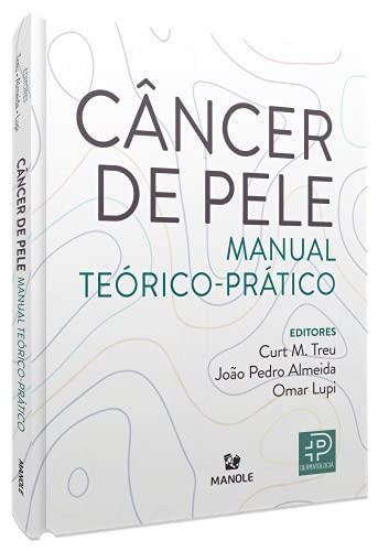 Câncer de pele: Manual teórico-prático
