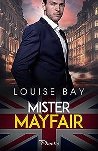 Mister Mayfair par Louise Bay