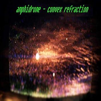 Convex Refraction