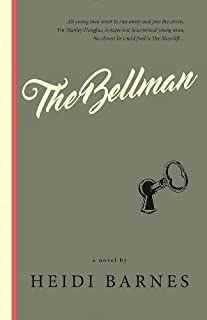 The Bellman: A Novel (The Bellman Series Book 1) (English Edition)