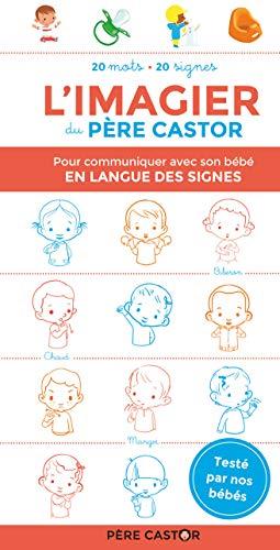 L'imagier du Père Castor pour communiquer avec son bébé en langue des signes
