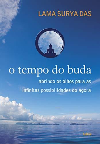 O Tempo de Buda (Em Portuguese do Brasil)