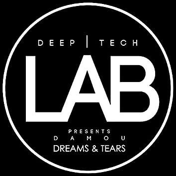 Dreams & Tears