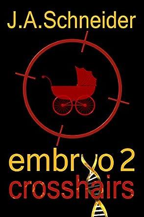 Embryo 2: Crosshairs