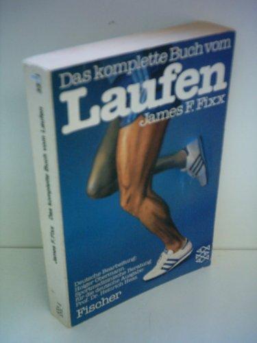 James F. Fixx: Das komplette Buch vom Laufen