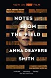 Notes from the Field - Anna Deavere Smith