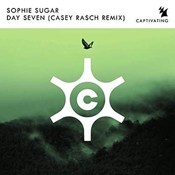 Day Seven (Casey Rasch Remix)