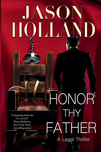 Honor Thy Father: A Legal Thriller