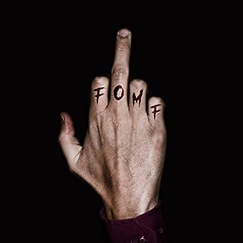 F. O. M. F - Single