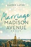 Marriage on Madison Avenue: Central Park Trilogie 3 - Roman
