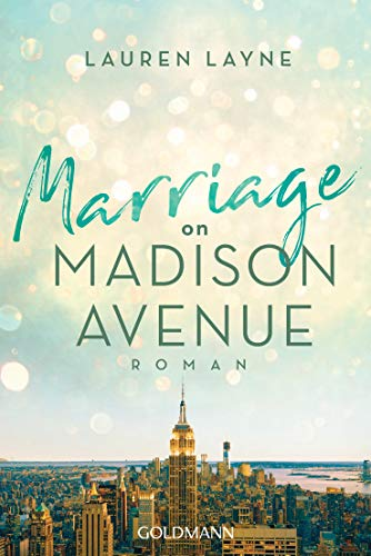 Marriage on Madison Avenue: Central Park Trilogie 3 - Roman