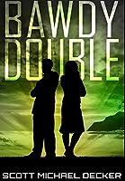Bawdy Double: Premium Hardcover Edition