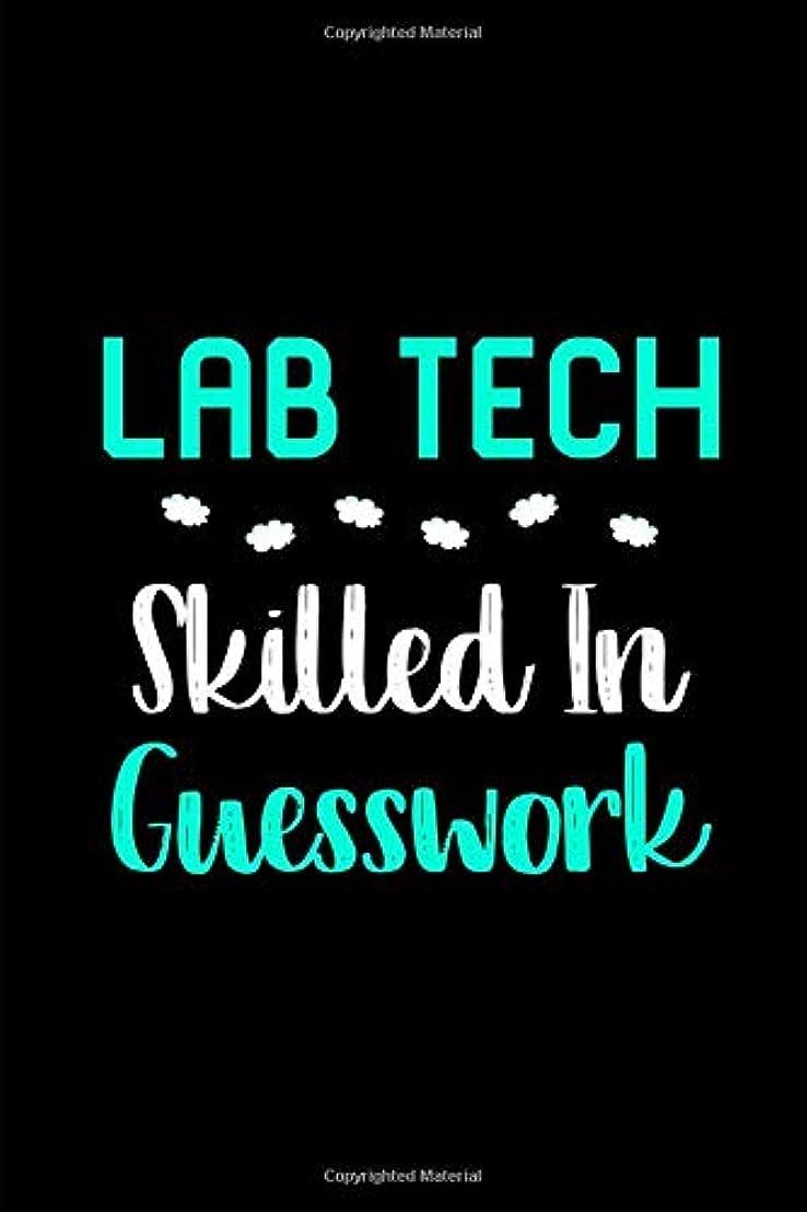 うがい白雪姫辞書Lab Tech Skilled in Guesswork Laboratory Technician College Ruled Notebook: Blank Lined Journal