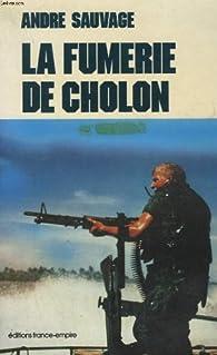 FUMERIE DE CHOLON par André Sauvage