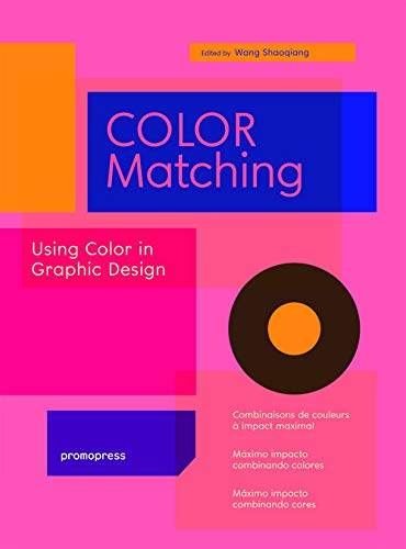 Color Matching: Using Color in Graphic Design (Promopress)