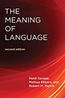 The Meaning of Language, second edition (The MIT Press)