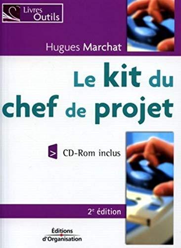 Le kit du chef de projet (1Cédérom) PDF Books