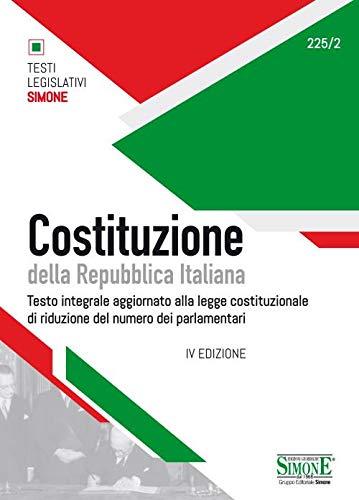 Costituzione della Repubblica Italiana. Testo integrale aggiornato alla legge costituzionale di riduzione del numero dei parlamentari. Ediz. minor