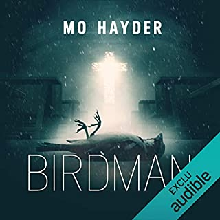 Birdman: Jack Caffery 1 [French Version]     Jack Caffery 1              By:                                                                                                                                 Mo Hayder                               Narrated by:                                                                                                                                 François Hatt                      Length: 11 hrs and 55 mins     2 ratings     Overall 4.5