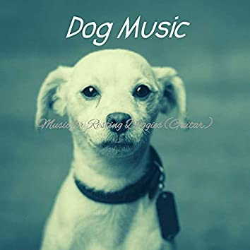 Music for Resting Doggies (Guitar)