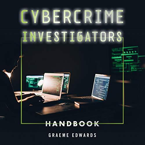 Cybercrime Investigators Handbook audiobook cover art