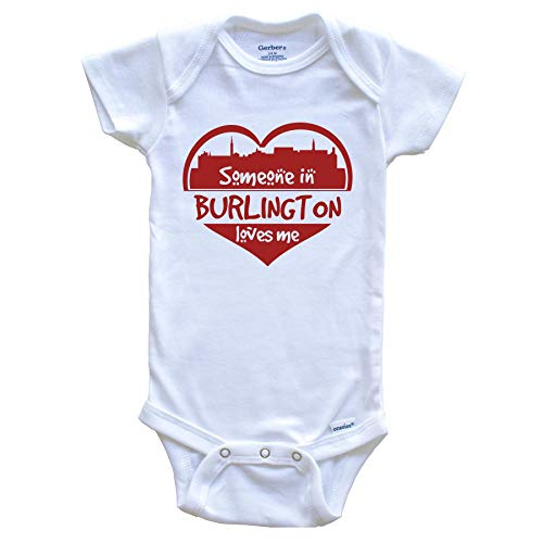 Someone in Burlington Loves Me Burlington Vermont Skyline Heart Baby Onesie, 24 Months White