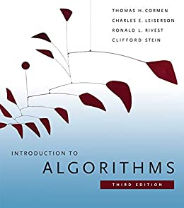 Introduction to Algorithms, third edition by [Thomas H. Cormen, Charles E. Leiserson, Ronald L. Rivest, Clifford Stein]