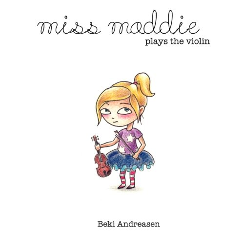Miss Maddie Plays the Violin