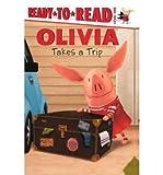 Olivia Takes a Trip(Hardback) - 2010 Edition