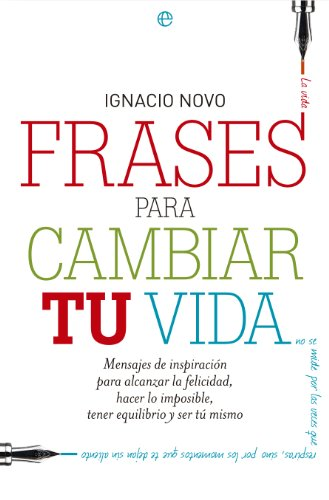 Frases para cambiar tu vida (Fuera de colección) eBook: Novo, Ignacio: Amazon.es: Tienda Kindle