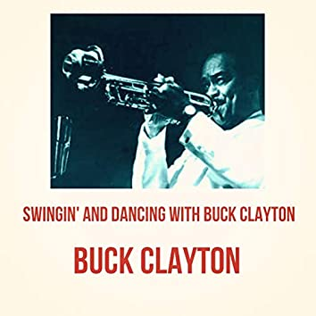 Swingin' and Dancing with Buck Clayton