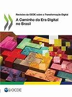 A Caminho Da Era Digital No Brasil