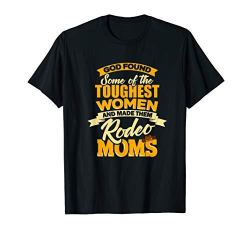 Rodeo Mom Funny Western Cowboy God Tough Horse Rider Girl T-Shirt