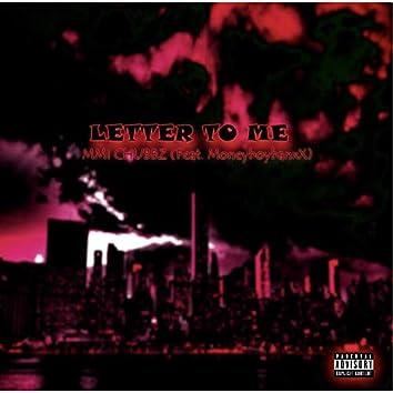 Letter to Me (feat. MONEYBOYBANXX)