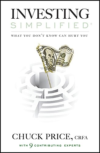 Book: Investing Simplified - What You Don't Know Can Hurt You by Chuck Price, CRFA