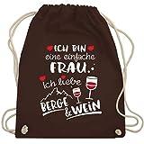 Après Ski - Einfache Frau - Berge & Wein - weiß - Unisize - Braun - Geschenk - WM110 - Turnbeutel und Stoffbeutel aus Baumwolle