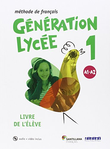 GENERATION LYCEE A1/A2 ELEVE+CD+DVD - 9788490491898