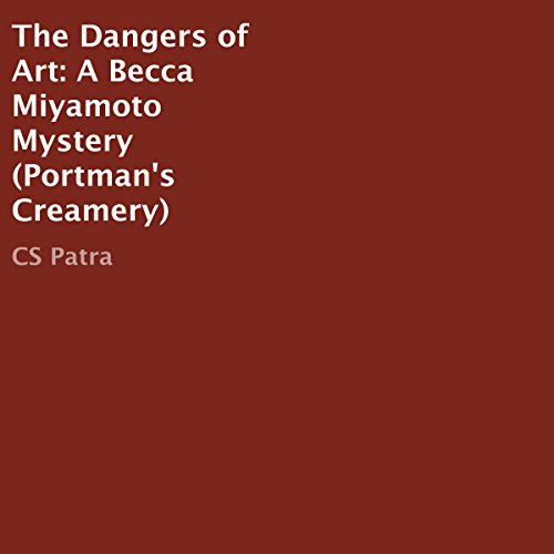 The Dangers of Art audiobook cover art