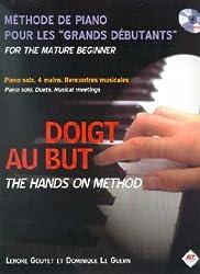 Partition : Doigt au but - Méthode de piano pour les grands débutants [The Hands on Method - For the mature beginner] - Piano solo, 4 mains, ... [Piano solo, 4-hands Duets, Musical meetings]