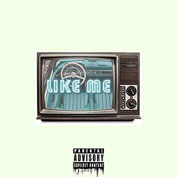 Like Me (feat. Midnite Blu)