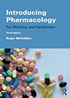 Introducing Pharmacology: For Nursing and Healthcare